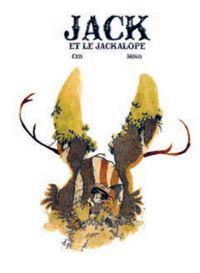 Jack et le Jackalope, bd chez Makaka éditions de Ced