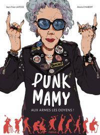Punk mamy : Aux armes les doyens (0), bd chez Jungle de Chabert