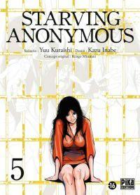Starving Anonymous T5, manga chez Pika de Kuraishi, Inabe