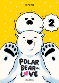 Polar bear in love T2, manga chez Soleil de Koromo