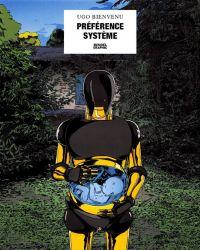 Préférence système, bd chez Denoël de Bienvenu