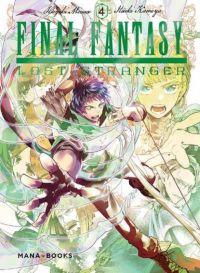 Final fantasy lost stranger T4, manga chez Mana Books de Minase, Kameya