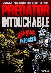 Predator : intouchable  : Bad Blood VS Enforcer (0), comics chez Vestron de Dorkin, Thompson