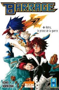 Barrage T2, manga chez Ki-oon de Horikoshi
