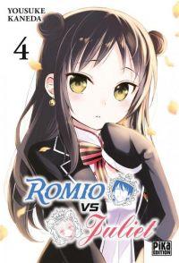 Romio vs Juliet T4, manga chez Pika de Kaneda