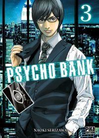 Psycho bank T3, manga chez Pika de Serizawa