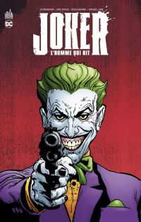 Joker l'homme qui rit , comics chez Urban Comics de Brubaker, Mahnke, Gaudiano, Lark, Loughridge, Baron