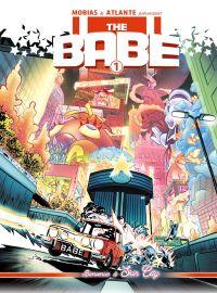 The Babe T1 : Bienvenue à Skin City (0), comics chez LaBandeDu9.fr de Mobias, Atlante
