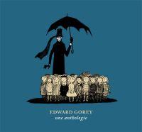 Edward Gorey – Une anthologie, bd chez le Tripode de Gorey