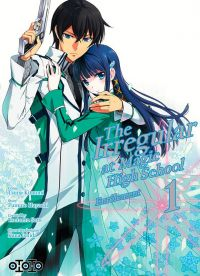 The irregular at magic high school T1, manga chez Ototo de Hayashi, Sato, Kitaumi