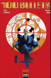 100 Bullets T2 : Split second chance (0), comics chez Semic de Azzarello, Risso, Goleash, Johnson