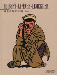 Le photographe T1, bd chez Dupuis de Guibert, Lefèvre, Lemercier