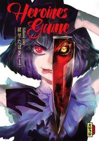 Heroines game T1, manga chez Kana de Tabasa