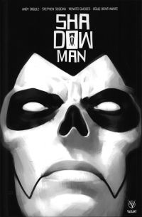 Shadowman, comics chez Bliss Comics de Diggle, Braithwaite, Battle, Pollina, Guedes, Segovia, Martinbrough, Baron, Villarubia, Arreola, Zonjic