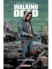 Walking Dead T32 : La fin du voyage (0), comics chez Delcourt de Kirkman, Rathburn, Adlard, Gaudiano