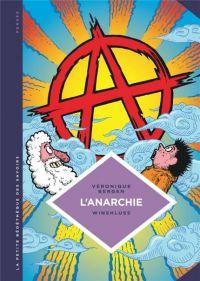 La Petite bédéthèque des savoirs T29 : L'anarchie (0), bd chez Le Lombard de Bergen, Winshluss