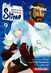 Moi, quand je me réincarne en slime T9, manga chez Kurokawa de Fuse, Kawakami