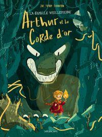 Arthur et la corde d'or, bd chez Sarbacane de Todd