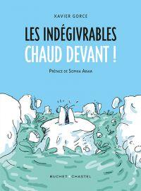 Les Indégivrables : Chaud devant (0), bd chez Buchet Chastel de Gorce