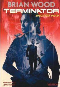 Terminator : Sector War, comics chez Vestron de Wood, Stockely, Farell, Sammelin