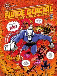 Fluide glacial des super-héros, bd chez Fluide Glacial de Collectif