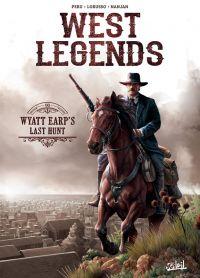West legends T1 : Wyatt Earp's Last Hunt (0), bd chez Soleil de Peru, Lorusso, Nanjan