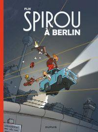 Le Spirou de... T15 : Spirou à Berlin (0), bd chez Dupuis de Flix, Clifford