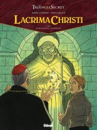 Lacrima Christi T5 : Le message de l'Alchimiste (0), bd chez Glénat de Convard, Falque, Juillard