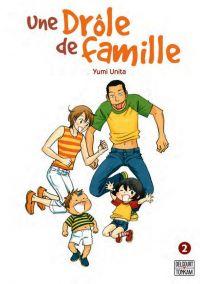 Une drôle de famille T2, manga chez Delcourt Tonkam de Unita