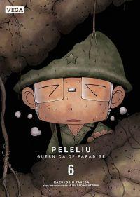 Peleliu - Guernica of paradise T6, manga chez Vega de Takeda