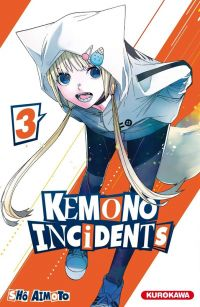 Kemono incidents T3, manga chez Kurokawa de Aimoto