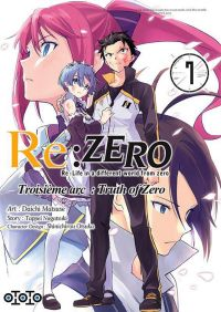 Re:Zero – 3e arc Truth of zero, T7, manga chez Ototo de Nagatsuki, Matsuse