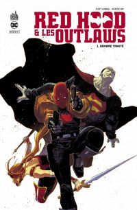 Red Hood et les Outlaws T1 : Sombre trinité (0), comics chez Urban Comics de Lobdell, Kirkham, Colak, Rocafort, Soy, Prianto, Brown, Gandini, Scalera