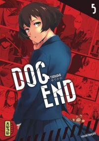 Dog end T5, manga chez Kana de Yurikawa