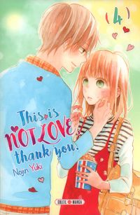 This is not love, thank you T4, manga chez Soleil de Yuki