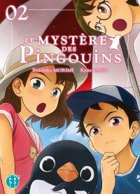 Le mystère des pingouins T2, manga chez Nobi Nobi! de Morimi, Yano