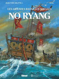Les Grandes batailles navales T11 : No Ryang (0), bd chez Glénat de Delitte, Q-Ha, Don Lee