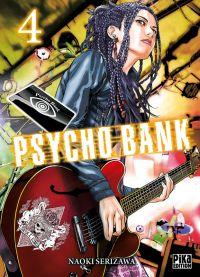 Psycho bank T4, manga chez Pika de Serizawa