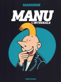 Manu, bd chez Fluide Glacial de Margerin