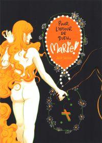 Pour l'amour de Dieu, Marie !, comics chez Cambourakis de Sarson