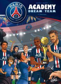 PSG Academy Dream Team T4 : Phase finale (0), bd chez Soleil de Mariolle, Orlando, Sabella
