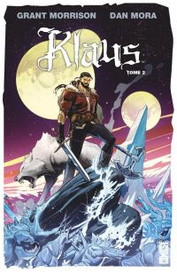 Klaus T2, comics chez Glénat de Morrison, Mora