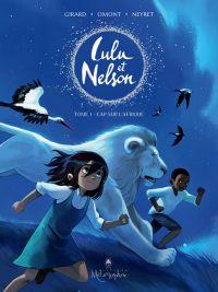 Lulu et Nelson T1 : Cap sur l'Afrique (0), bd chez Soleil de Omont, Girard, Neyret