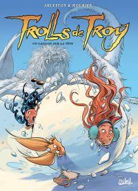 Trolls de Troy T24 : Un caillou sur la tête (0), bd chez Soleil de Arleston, Mourier, Guth
