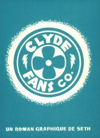 Clyde Fans, comics chez Delcourt de Seth