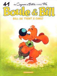 Boule et Bill T41 : Bill se tient à Caro (0), bd chez Dargaud de Cazenove, Bastide