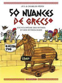 50 nuances de grecs T2, bd chez Dargaud de Pépin, Jul, Amir-Ebrahimi