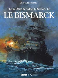 Les Grandes batailles navales T12 : Le Bismarck (0), bd chez Glénat de Delitte