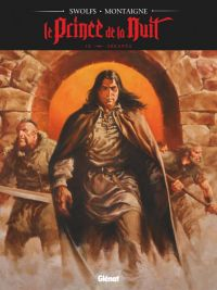Le Prince de la nuit T9 : Arkanéa (0), bd chez Glénat de Swolfs, Montaigne, Bechu