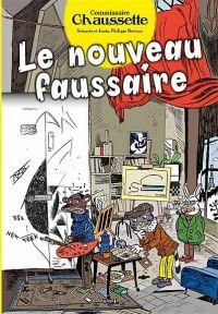 Commissaire Chaussette T2 : Le Nouveau faussaire (0), bd chez Y.I.L. de Bertaux